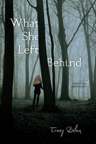 What She Left Behind by author Tracy Bilen